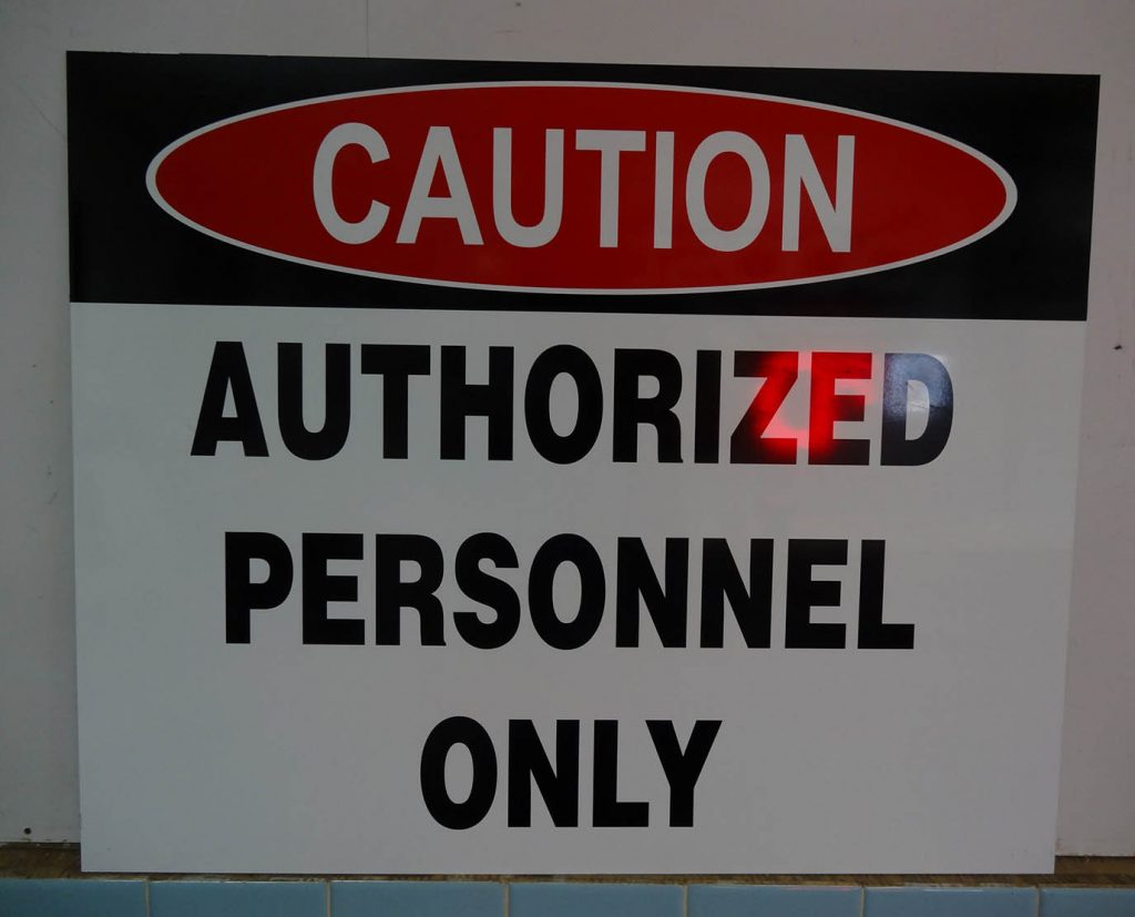 Authorized Personnel Only Safety Sign