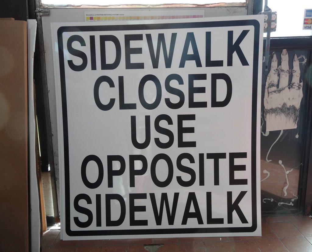 SideWalk Closed Safety Sign
